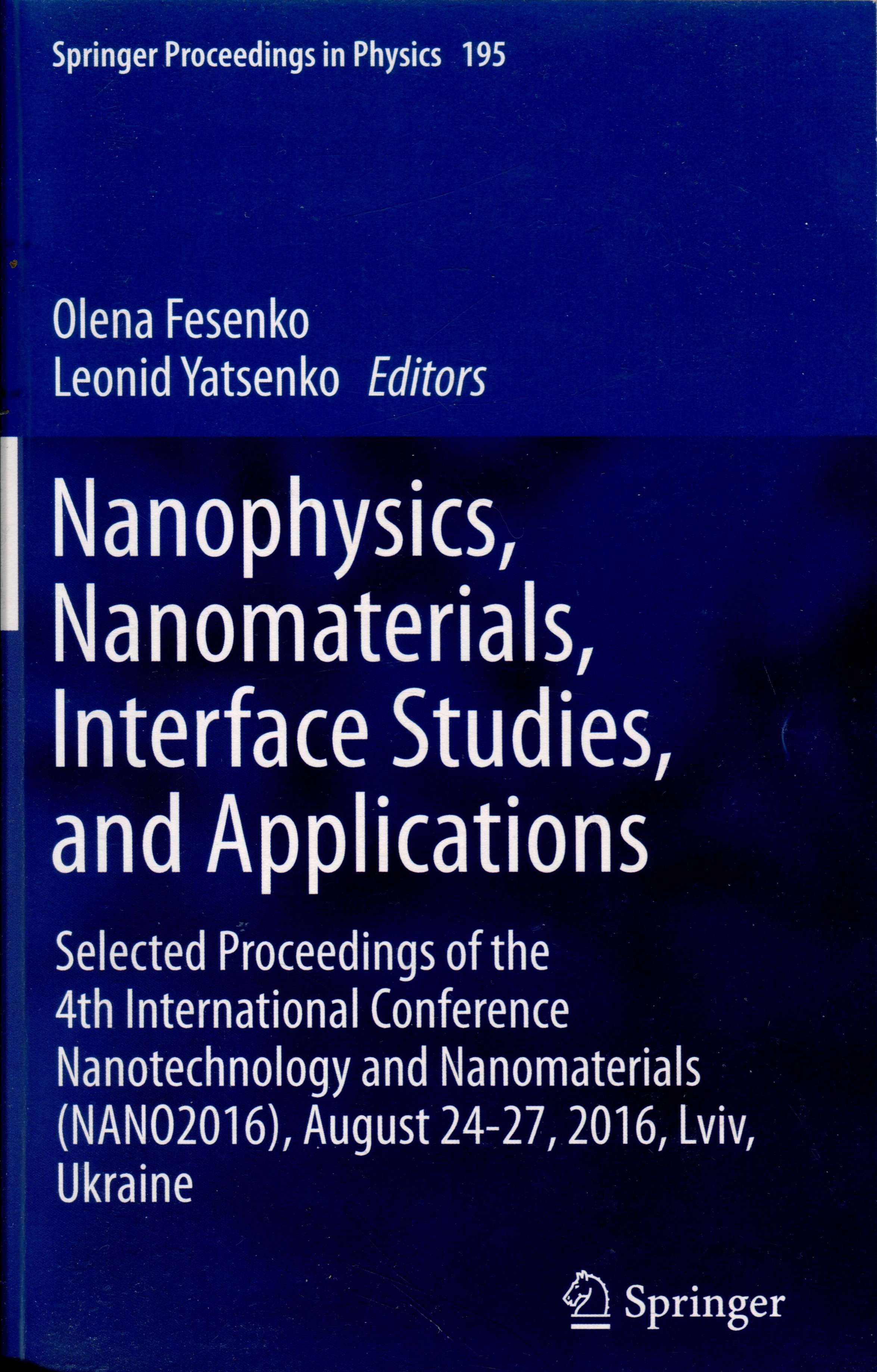 Nanophysics, Nanomaterials, Interface Studies, and Applications
